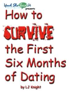 How To Survive The First 6 Months Of Dating